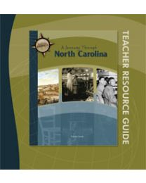 North Carolina, A Journey Through Teacher Resource Guide