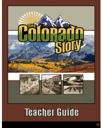 Colorado Story, The Teacher Guide