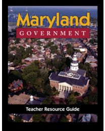 Maryland Government Teacher Resource Guide