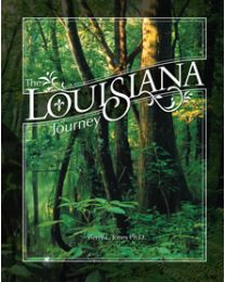 The Louisiana Journey 2007