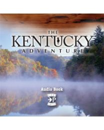 The Kentucky Adventure Audio Book