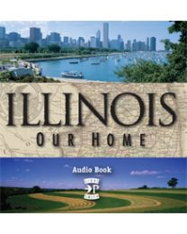 Illinois, Our Home Audio Book