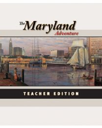 Maryland Adventure, The Teacher Edition