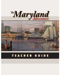 Maryland Adventure, The Teacher Guide