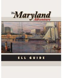 Maryland Adventure, The ELL/Modified Chapter Guide