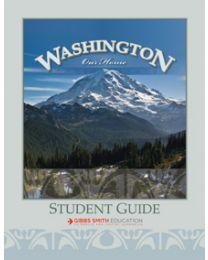 Washington, Our Home Student Guide