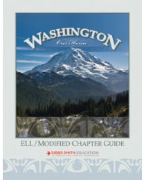 Washington, Our Home ELL/Modified Chapter Guide