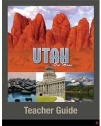 Utah, Our Home Teacher Guide