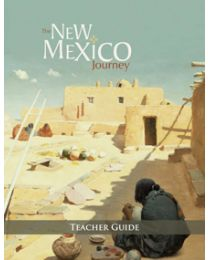 New Mexico Journey, The Teacher Guide