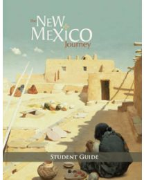 New Mexico Journey, The Student Guide