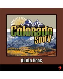 Colorado Story, The Audio Book