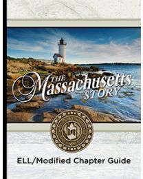 Massachusetts Story, The ELL/Modified Chapter Guide