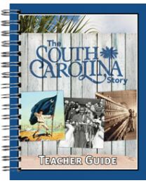 South Carolina Story, The Teacher Guide