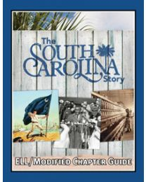 South Carolina Story, The ELL/Modified Chapter Guide