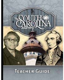 South Carolina Journey, The Teacher Guide