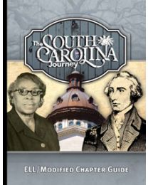 South Carolina Journey, The ELL/Modified Chapter Guide