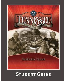Tennessee Through Time: The Early Years Student Guide 2014