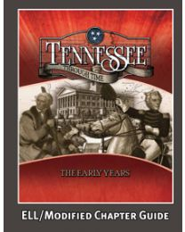 Tennessee Through Time: The Early Years ELL/Modified Chapter Guide 2014
