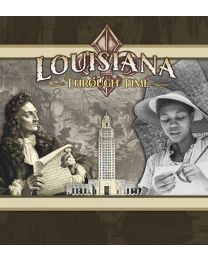 Louisiana Through Time (2017) Student Guide