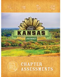 The Kansas Journey, Second Edition, Chapter Assessments