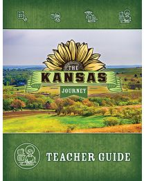 The Kansas Journey, Second Edition, Teacher Guide 2018