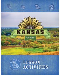 The Kansas Journey, Second Edition, Lesson Activities 2018