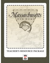 Massachusetts, Our Home Teacher's Resource Package