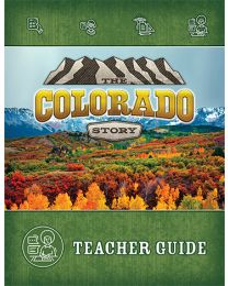Colorado Story, The Second Edition Teacher Guide