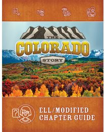 Colorado Story, The 2nd Edition, ELL Chapter Guide