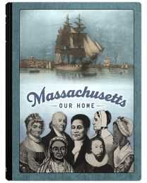 Massachusetts, Our Home 2020 Student Edition