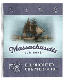 Massachusetts, Our Home 2020 ELL/Modified Chapter Guide
