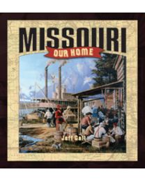 Missouri, Our Home