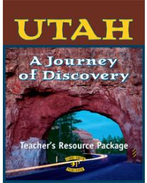 Utah, A Journey of Discovery Teacher's Resource Package